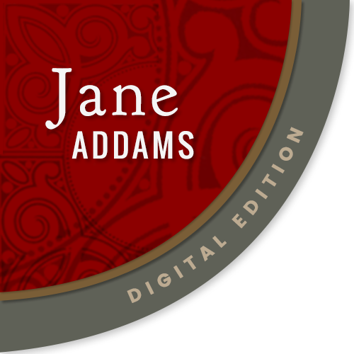 Jane Addams Digital Edition